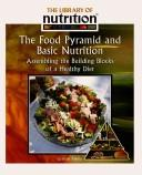 Cover of: The Food Pyramid And Basic Nutrition |