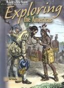 Cover of: Exploring the Americas (Making a New Nation) | Ted Schaefer