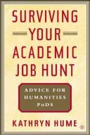 Cover of: Surviving Your Academic Job Hunt