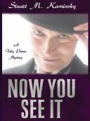 Cover of: Now you see it: a Toby Peters mystery