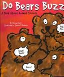 Cover of: Do Bears Buzz: A Book About Animal Sounds (Animals All Around)