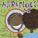 Cover of: Marvelous Me