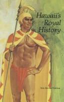 Hawaii's royal history by Helen Wong