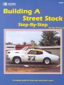 Cover of: Building a street stock, step-by-step