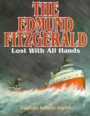 Cover of: The Edmund Fitzgerald: Lost With All Hands