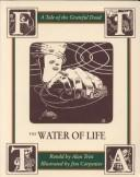 Cover of: The Water of Life | Alan Trist