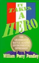 Cover of: It takes a hero