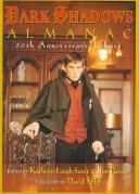 Cover of: The Dark Shadows Almanac