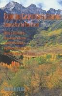 Cover of: Exploring Eastern Sierra Canyons: Sonora Pass to Pine Creek
