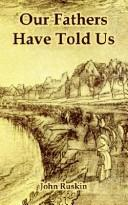 "Cover of: ""Our fathers have told us"""
