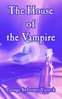 Cover of: House Of The Vampire, The