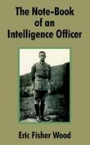 Cover of: The Note-Book of an Intelligence Officer