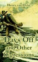Cover of: Days Off And Other Digressions