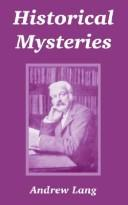 Cover of: Historical Mysteries | Andrew Lang