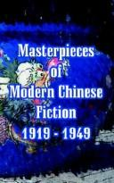 Cover of: Masterpieces Of Modern Chinese Fiction 1919 - 1949