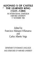 Cover of: Alfonso X of Castile: The Learned King (1221-1284 : An International Symposium Harvard University : 17 November, 1984)