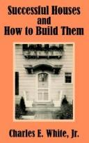 Cover of: Successful Houses and How to Build Them