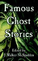 Cover of: Famous Ghost Stories