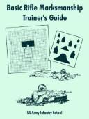 Cover of: Basic Rifle Marksmanship Trainer's Guide