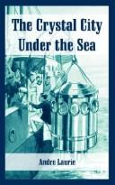 Cover of: The Crystal City Under The Sea