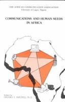 Cover of: Communications and human needs in Africa |