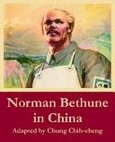 Cover of: Norman Bethune In China