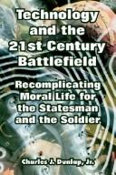 Cover of: Technology and the 21st Century Battlefield