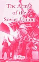 Cover of: The Army Of The Soviet Union | I. Minz