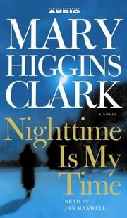 Cover of: Nighttime Is My Time (Clark, Mary Higgins)