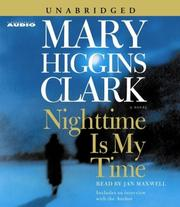 Cover of: Nighttime Is My Time (Clark, Mary Higgins) | Mary Higgins Clark