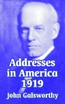 Cover of: Addresses in America 1919 | John Galsworthy