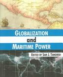 Cover of: Globalization And Maritime Power