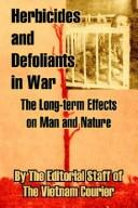 Cover of: Herbicides and Defoliants in War