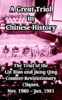 Cover of: A Great Trial in Chinese History