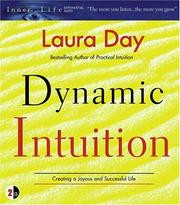 Cover of: Dynamic Intuition: Creating a Joyous and Successful Life