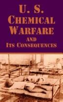 Cover of: U. S. Chemical Warfare and Its Consequences