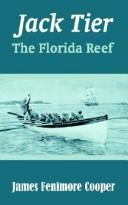 Cover of: Jack Tier: or, The Florida reef.