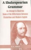 Cover of: A Shakespearian Grammar