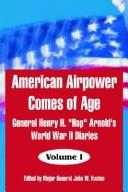 Cover of: American Airpower Comes Of Age, Volume 1