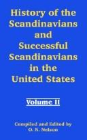 Cover of: History Of The Scandinavians And Successful Scandinavians In The United States