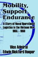 Cover of: Mobility, Support, Endurance | Edwin Bickford Hooper