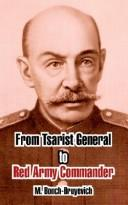 Cover of: From Tsarist General To Red Army Commander