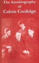 Cover of: The autobiography of Calvin Coolidge
