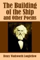 Cover of: The building of the ship, and other poems
