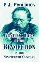 Cover of: General Idea of the Revolution in the Nineteenth Century