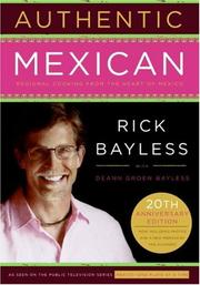 Cover of: Authentic Mexican 20th Anniversary Ed | Rick Bayless