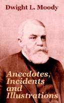 Cover of: Anecdotes, Incidents and Illustrations