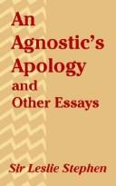 Cover of: An Agnostic's Apology and Other Essays