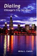 Cover of: Dialing Chicago's City Services