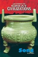 Cover of: Life During the Great Civilizations - Song (Life During the Great Civilizations)